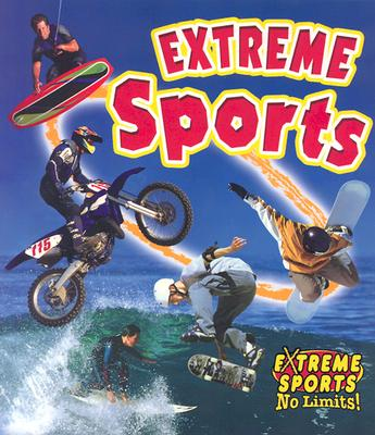 Extreme Sports By Kalman, Bobbie/ Crossingham, John