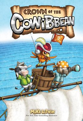 Crown of the Cowibbean By Litwin, Mike/ Litwin, Mike (ILT)