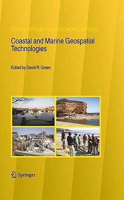 Coastal and Marine Geospatial Technologies By Green, David R. (EDT)