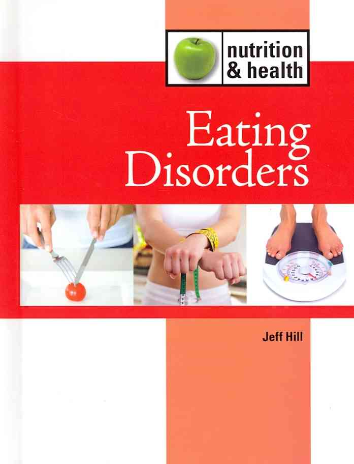 Eating Disorders By Hillstrom, Kevin (EDT)